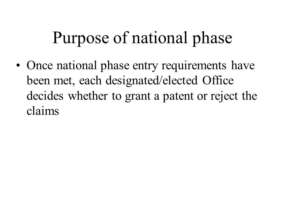Purpose of national phase