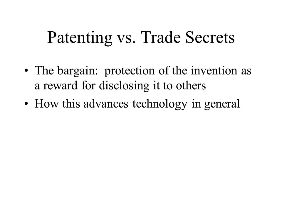 Patenting vs. Trade Secrets