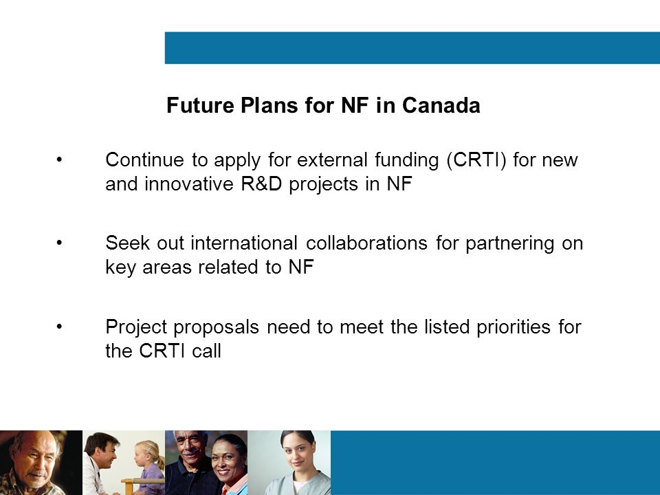 Future Plans for NF in Canada