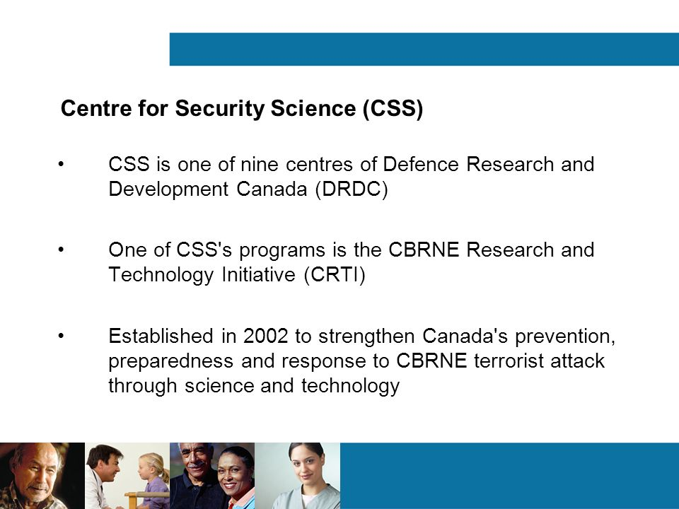 Centre for Security Science (CSS)