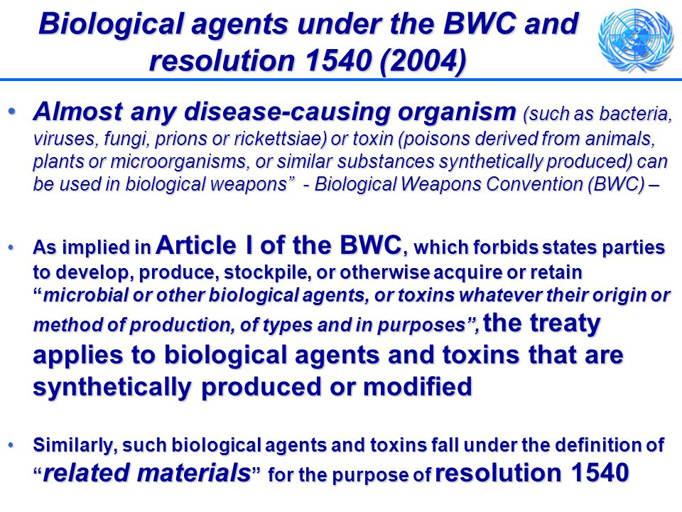 Biological agents under the BWC and resolution 1540 (2004)
