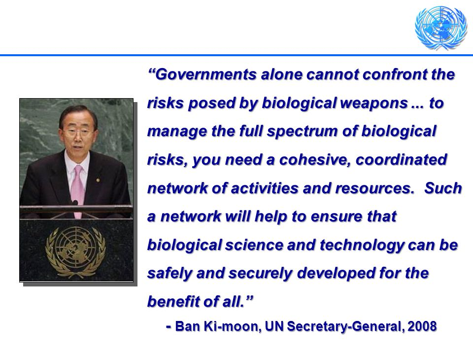 - Ban Ki-moon, UN Secretary-General, 2008