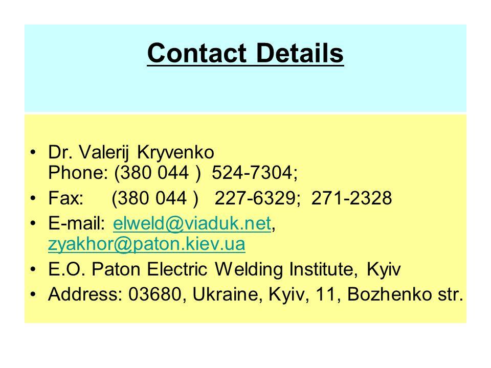 Contact Details Dr. Valerij Kryvenko Phone: (380 044 ) 524-7304;