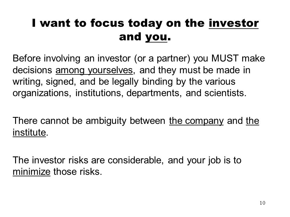 I want to focus today on the investor and you.