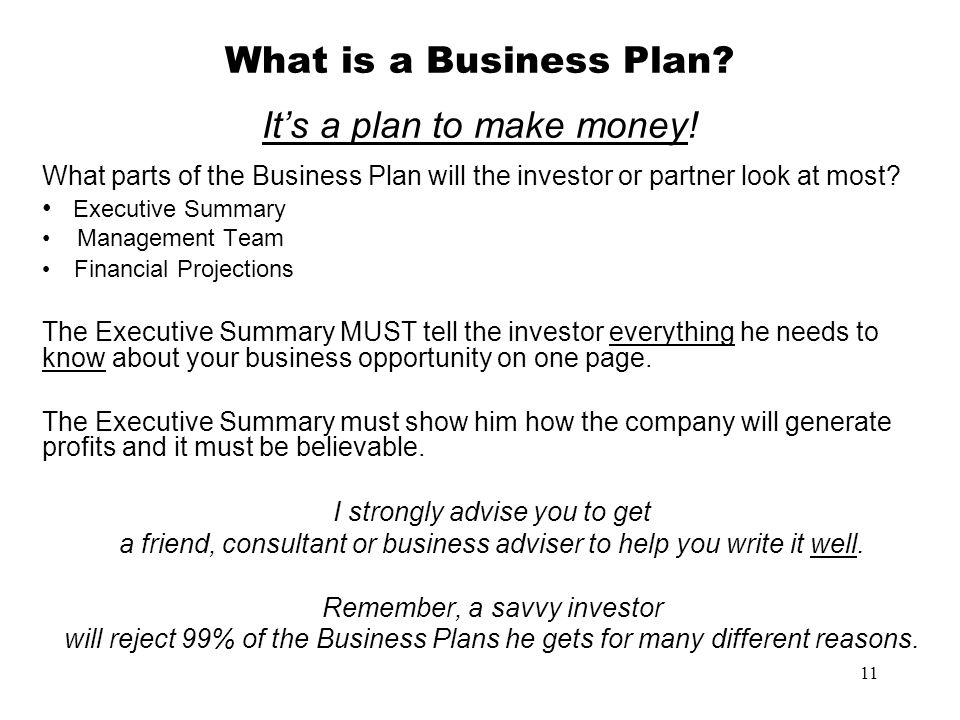 What is a Business Plan It's a plan to make money!