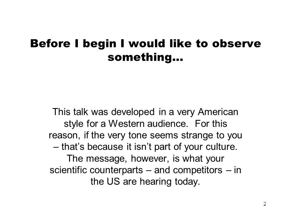 Before I begin I would like to observe something…