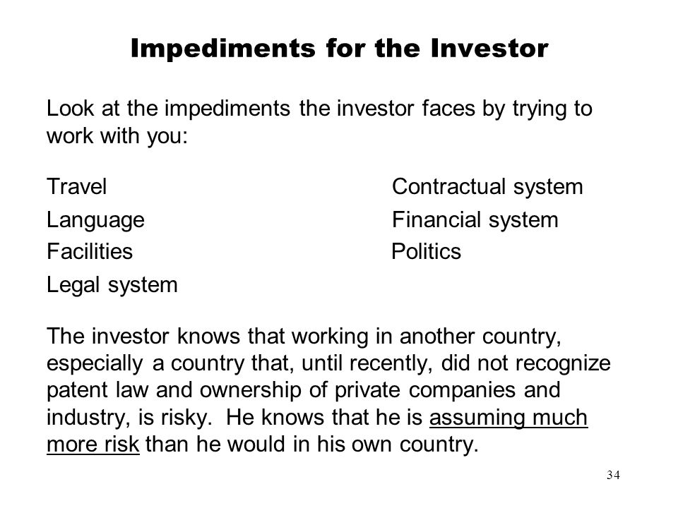 Impediments for the Investor