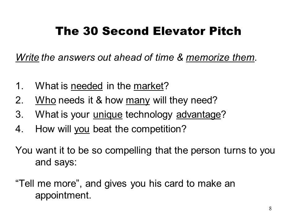 The 30 Second Elevator Pitch