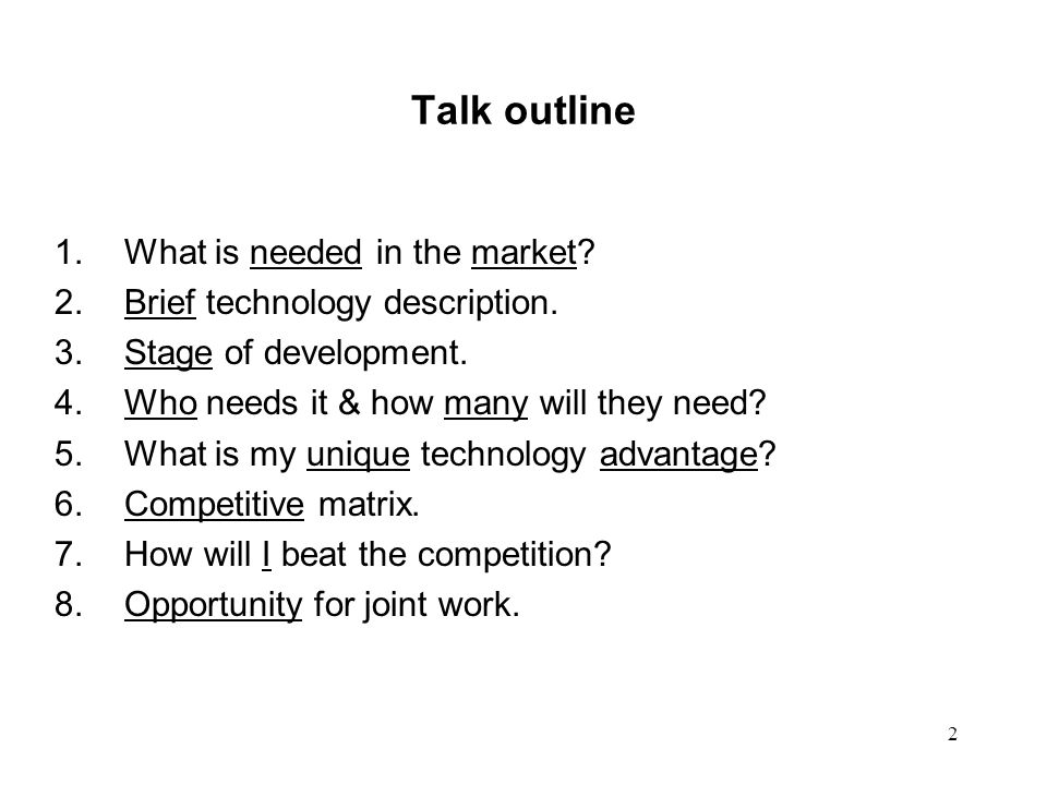 Talk outline What is needed in the market