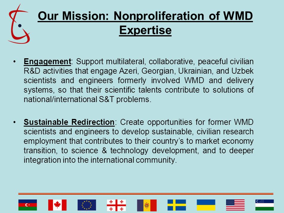 Our Mission: Nonproliferation of WMD Expertise