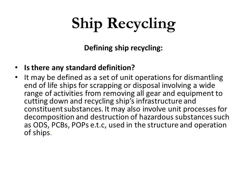 Defining ship recycling: