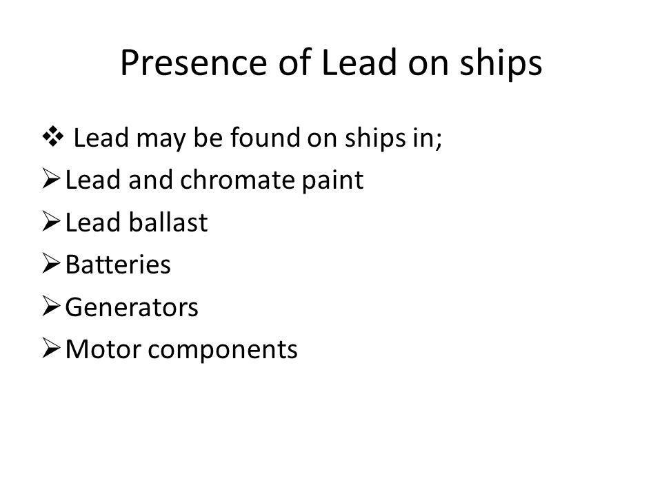 Presence of Lead on ships