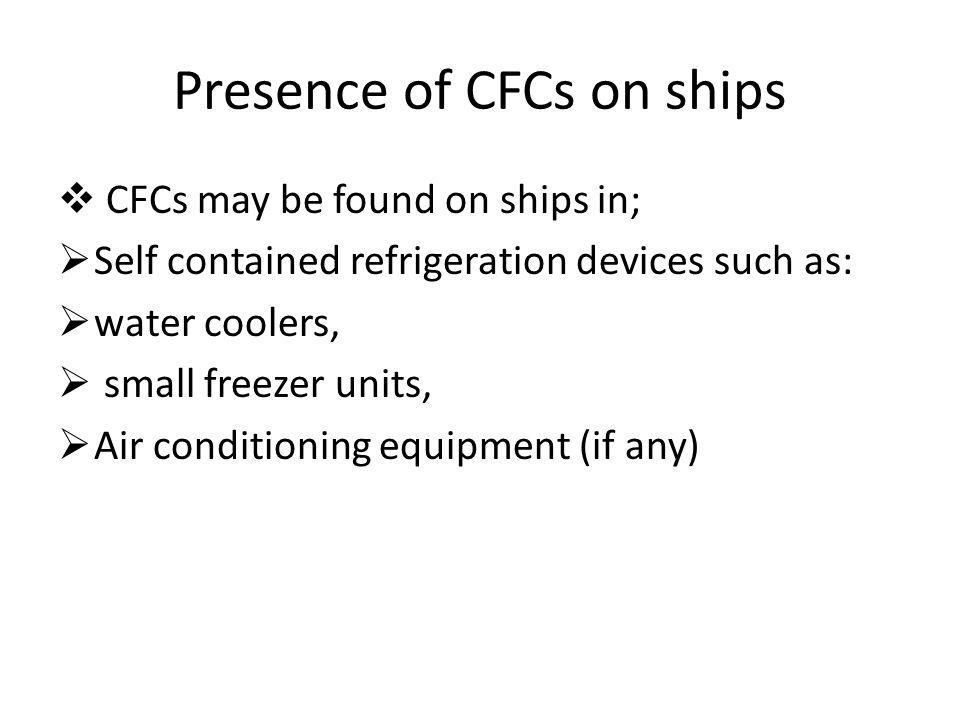 Presence of CFCs on ships