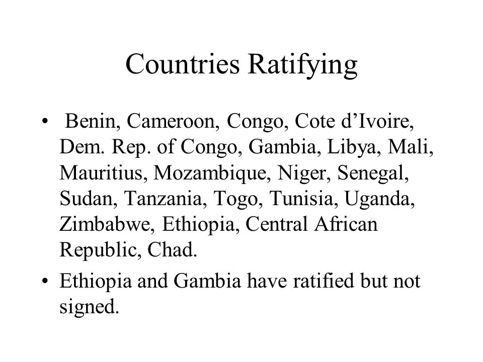 Countries Ratifying