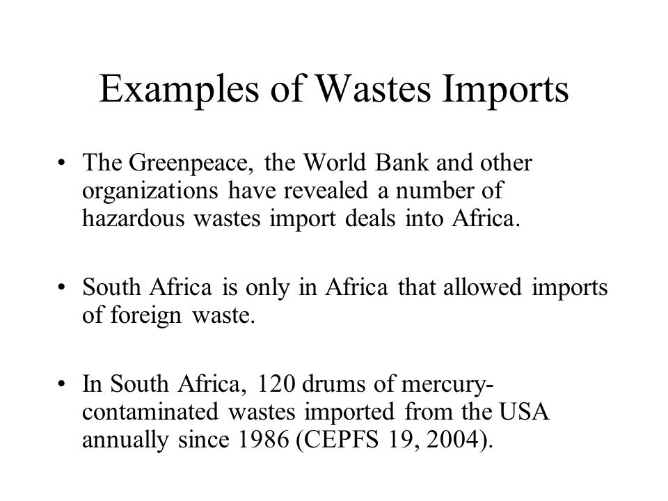 Examples of Wastes Imports