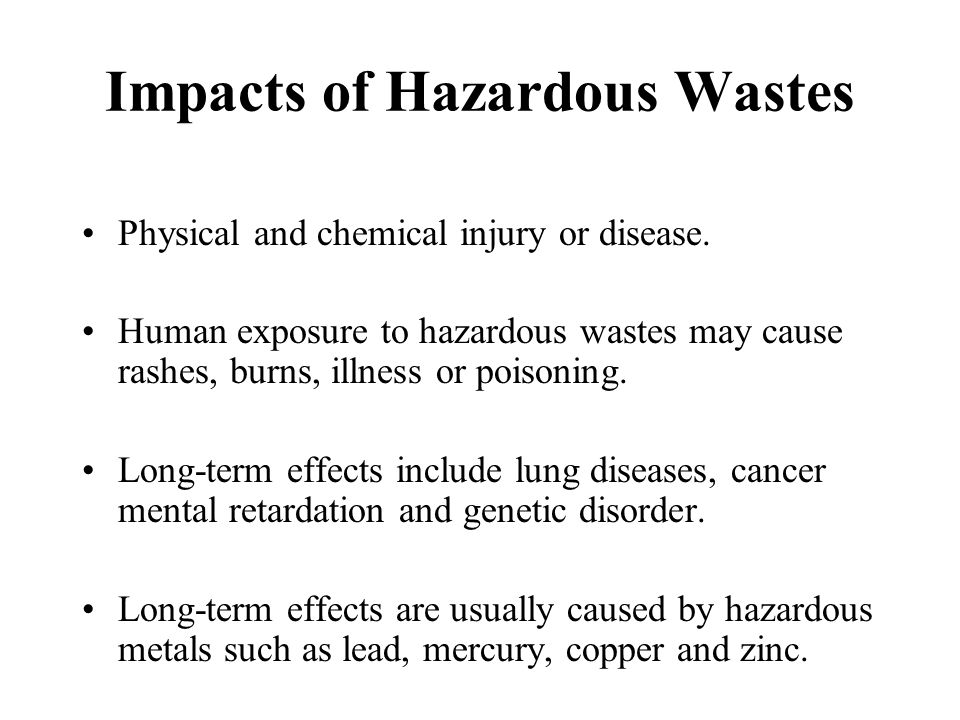 Impacts of Hazardous Wastes