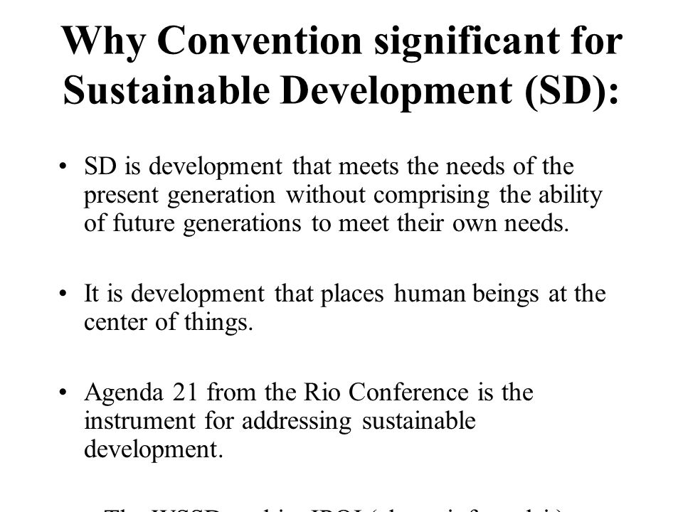 Why Convention significant for Sustainable Development (SD):