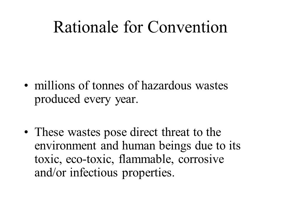 Rationale for Convention