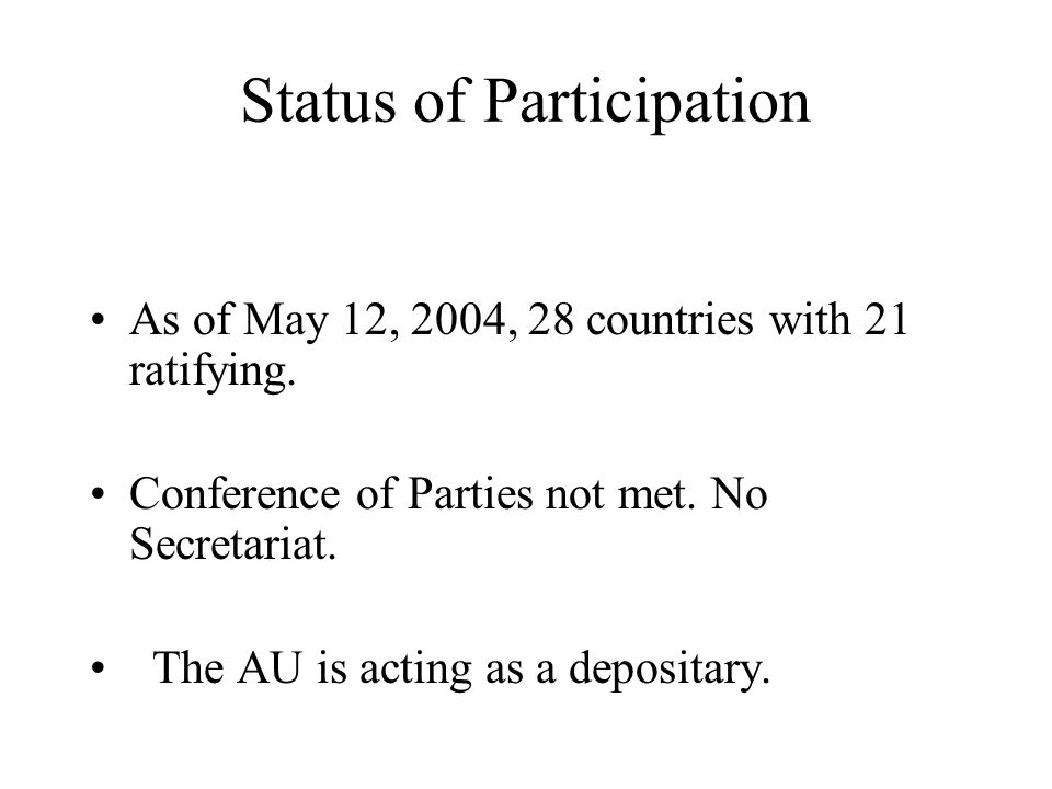 Status of Participation