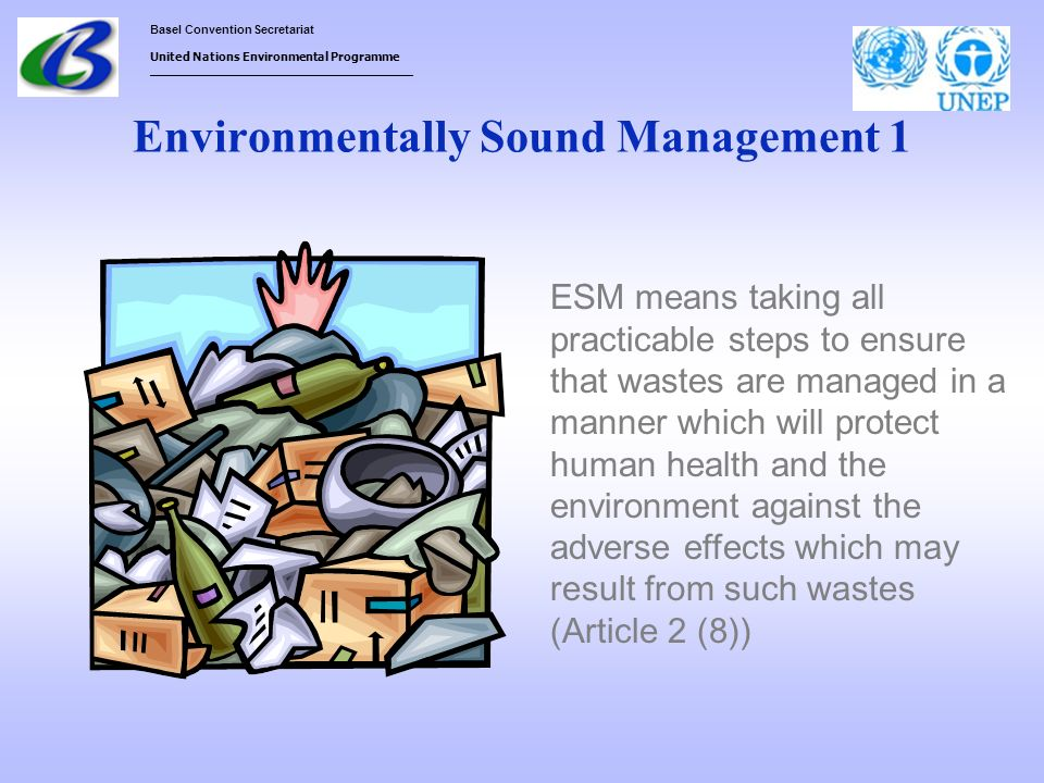 Environmentally Sound Management 1