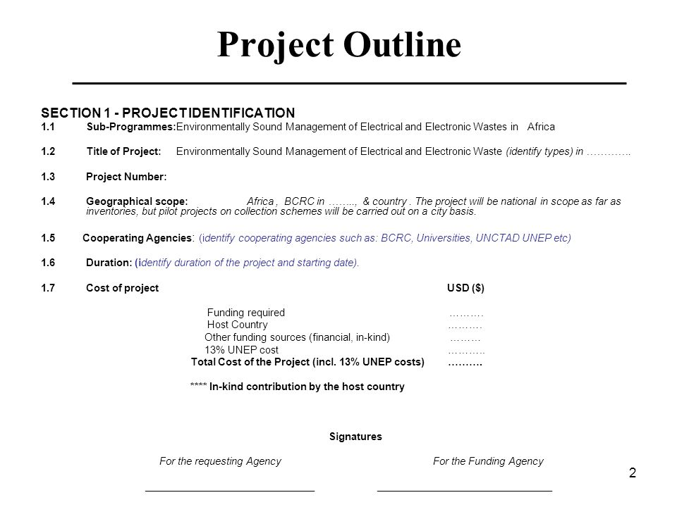 Project Outline SECTION 1 - PROJECT IDENTIFICATION