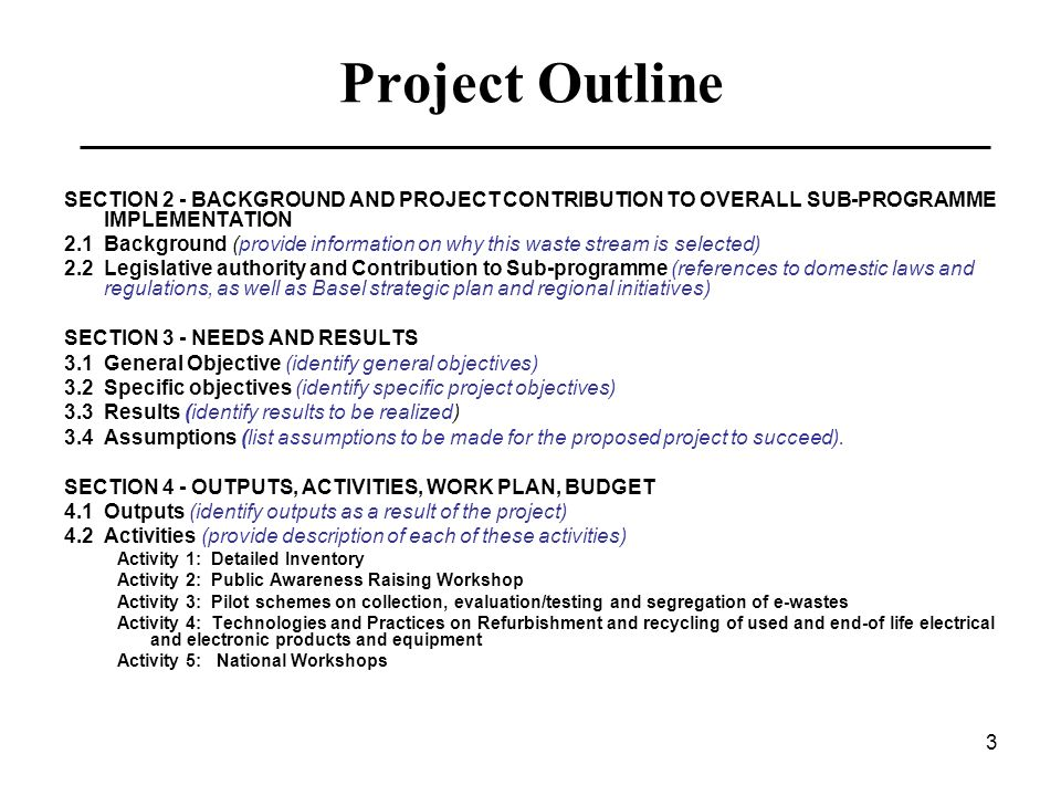 Project Outline SECTION 2 - BACKGROUND AND PROJECT CONTRIBUTION TO OVERALL SUB-PROGRAMME IMPLEMENTATION.