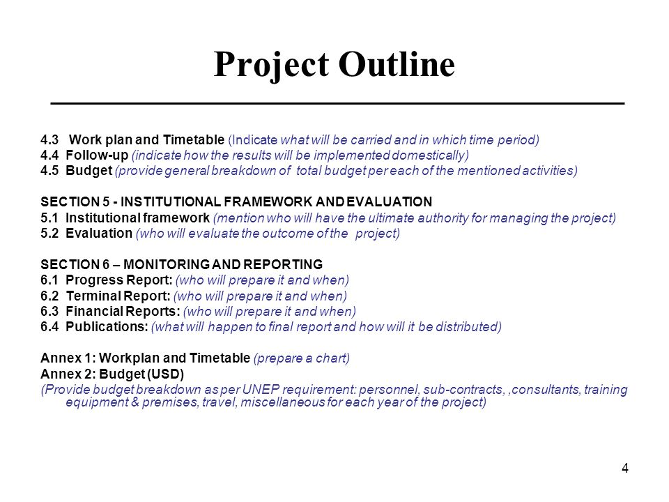 Project Outline4.3 Work plan and Timetable (Indicate what will be carried and in which time period)