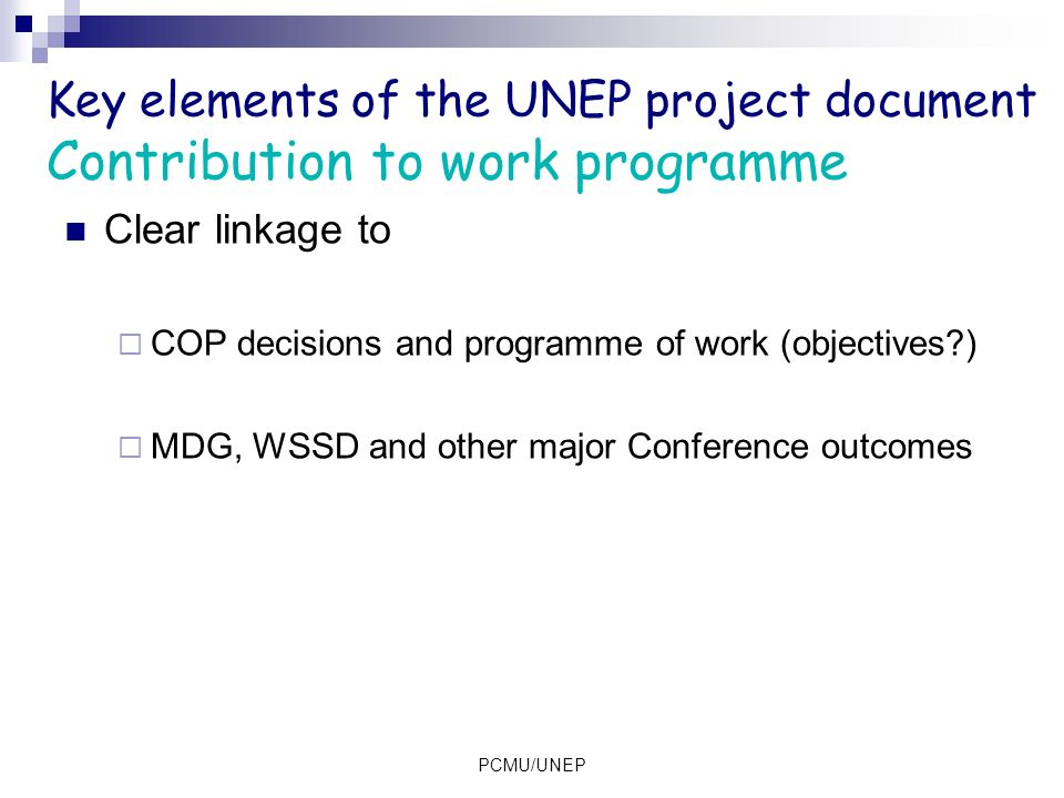 Key elements of the UNEP project document Contribution to work programme
