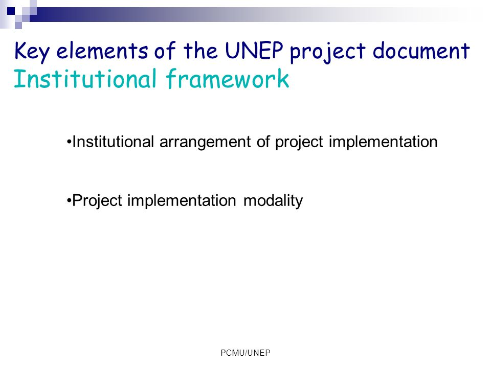 Key elements of the UNEP project document Institutional framework