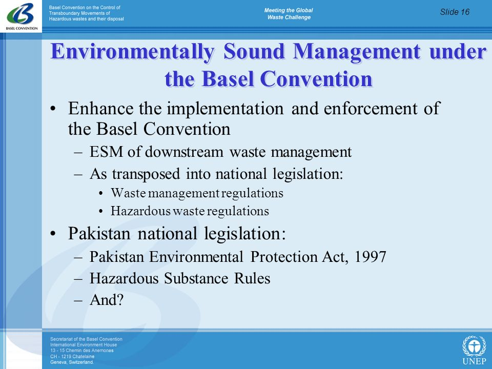 Environmentally Sound Management under the Basel Convention