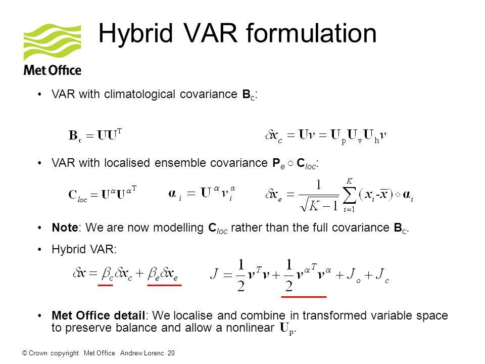 Hybrid VAR formulation
