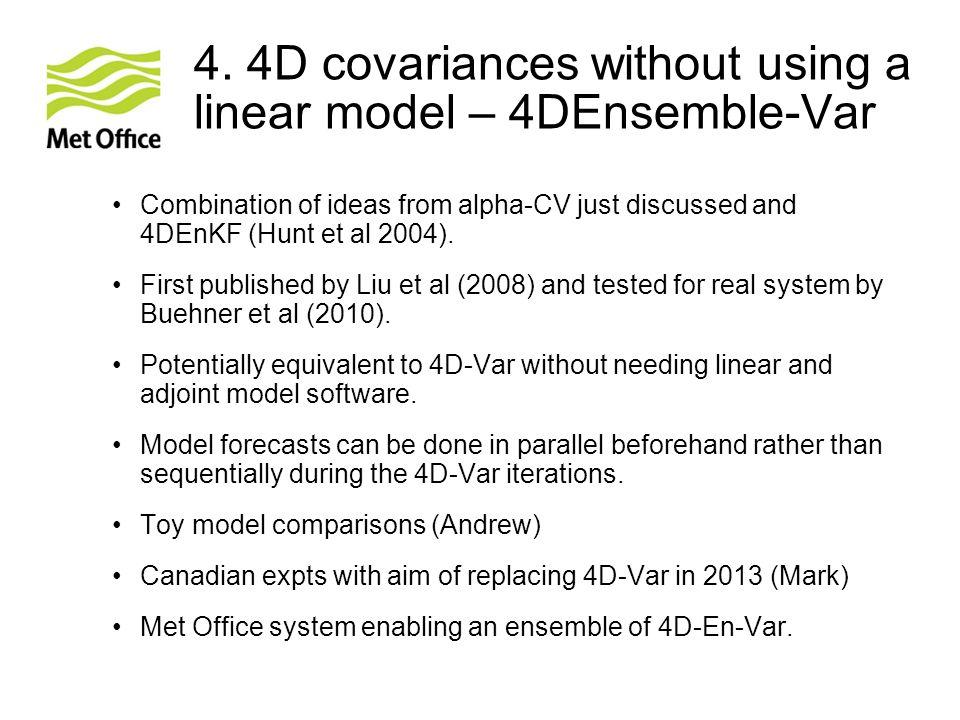 4. 4D covariances without using a linear model – 4DEnsemble-Var