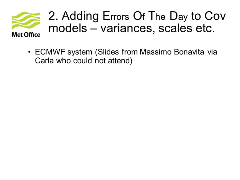 2. Adding Errors Of The Day to Cov models – variances, scales etc.