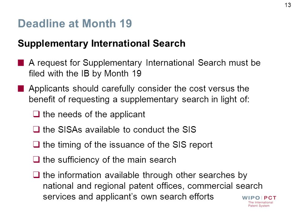 Deadline at Month 19 Supplementary International Search