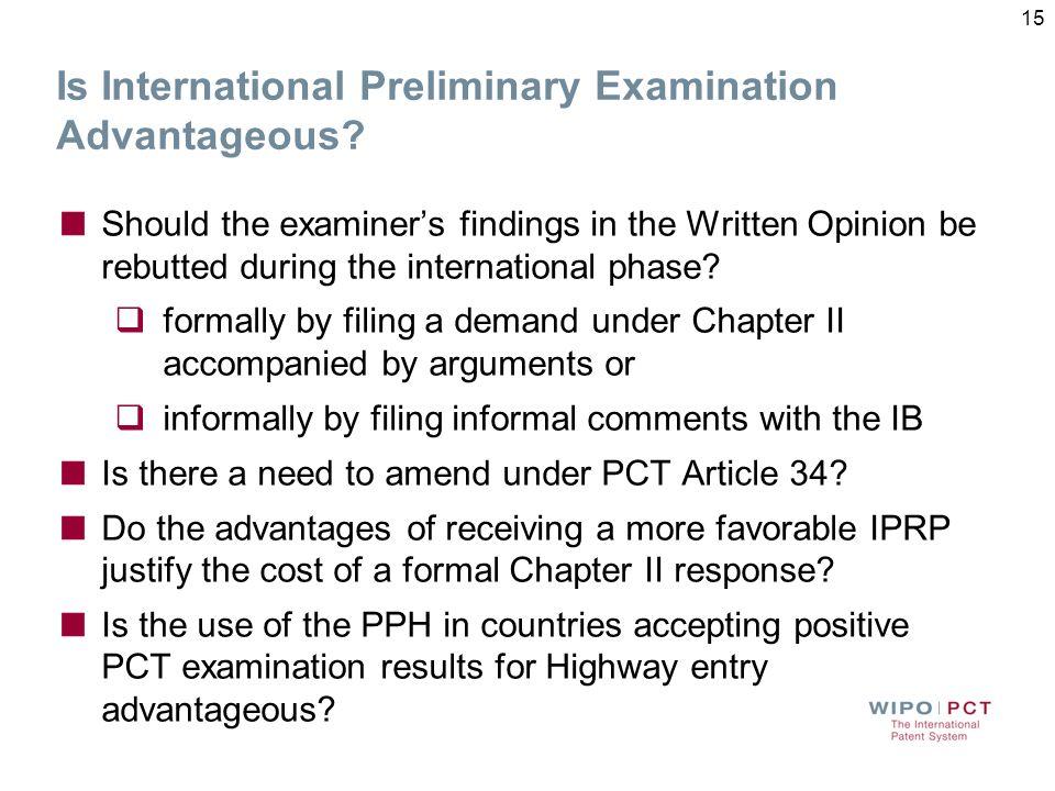 Is International Preliminary Examination Advantageous