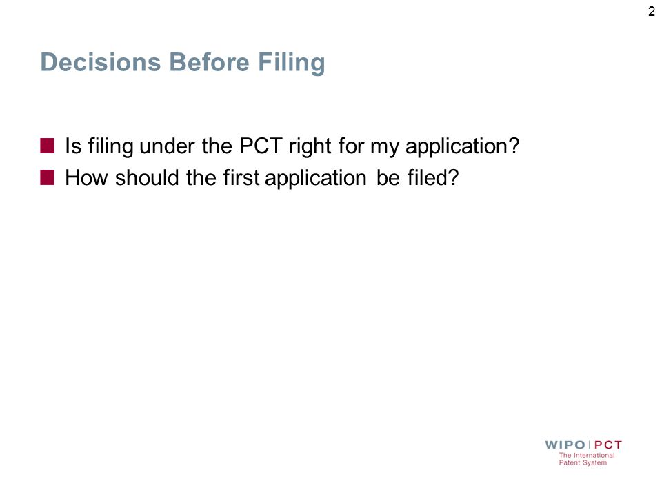 Decisions Before Filing