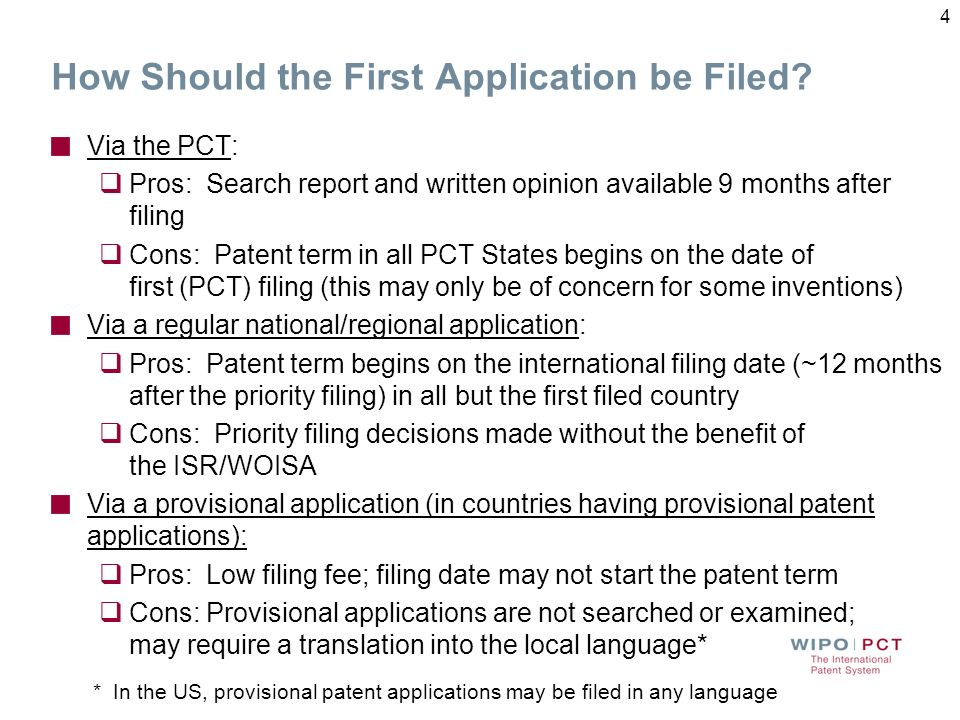 How Should the First Application be Filed