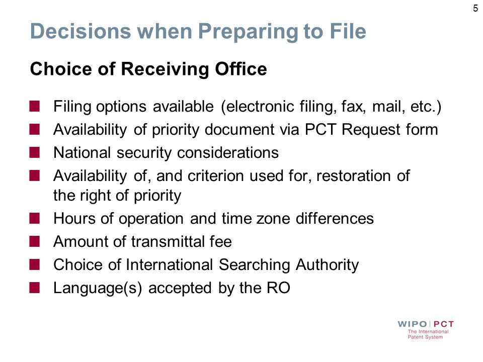 Decisions when Preparing to File Choice of Receiving Office