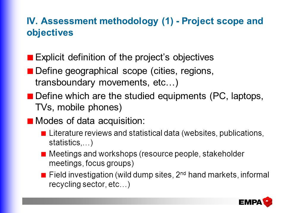 IV. Assessment methodology (1) - Project scope and objectives