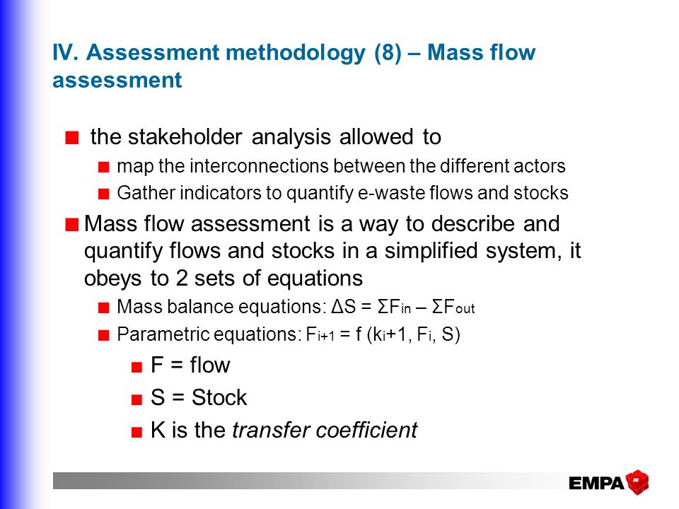 IV. Assessment methodology (8) – Mass flow assessment