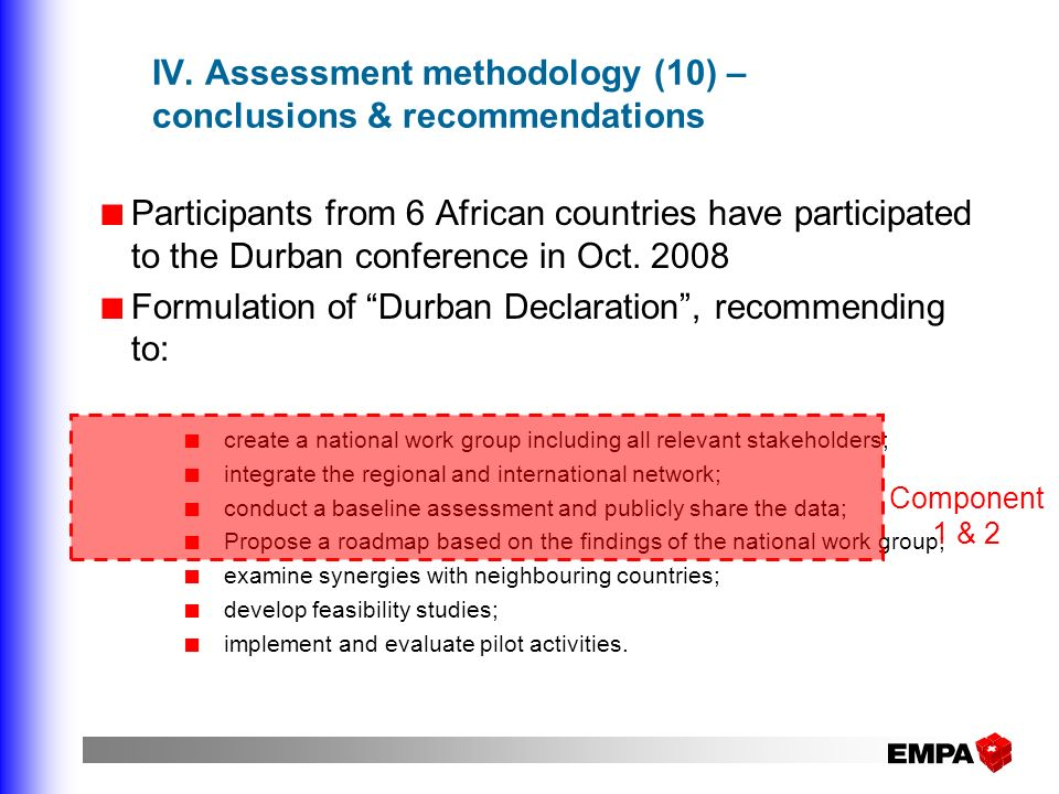 IV. Assessment methodology (10) – conclusions & recommendations