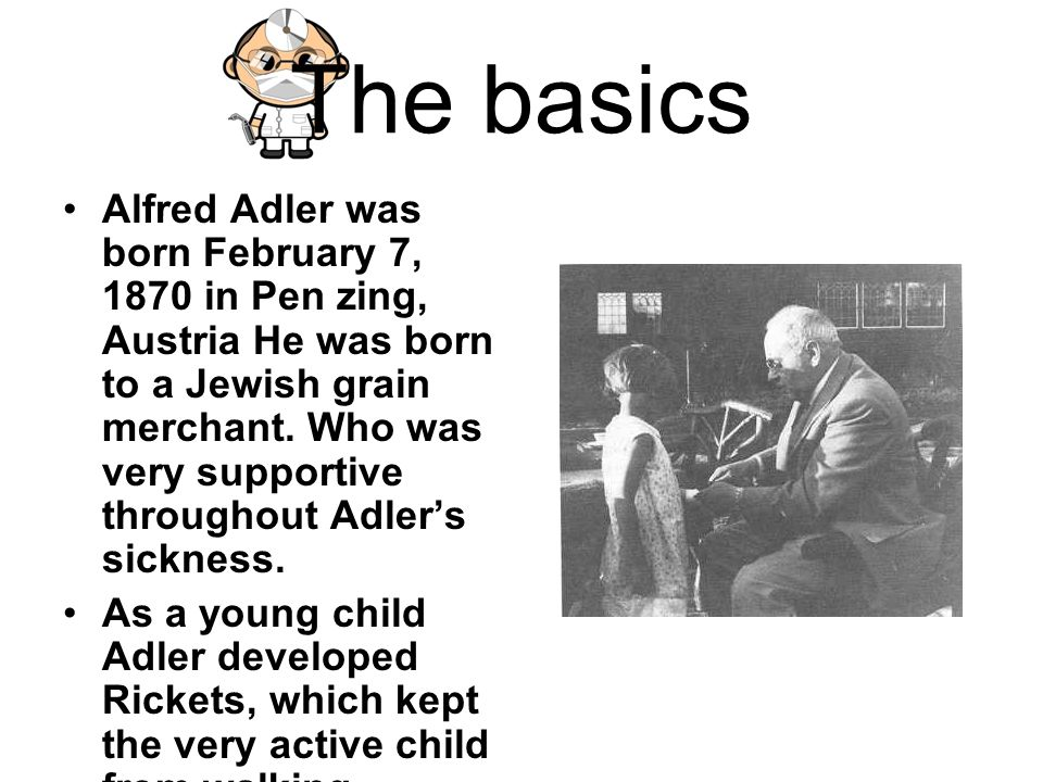 alfred adler essay Alfred adler's individual psychology posted on july 18, 2013  adler would certainly agree that physical things do so, but he would adamantly deny that people do.