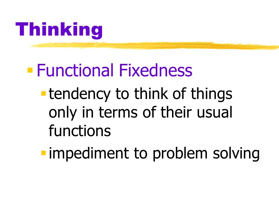 Thinking Functional Fixedness