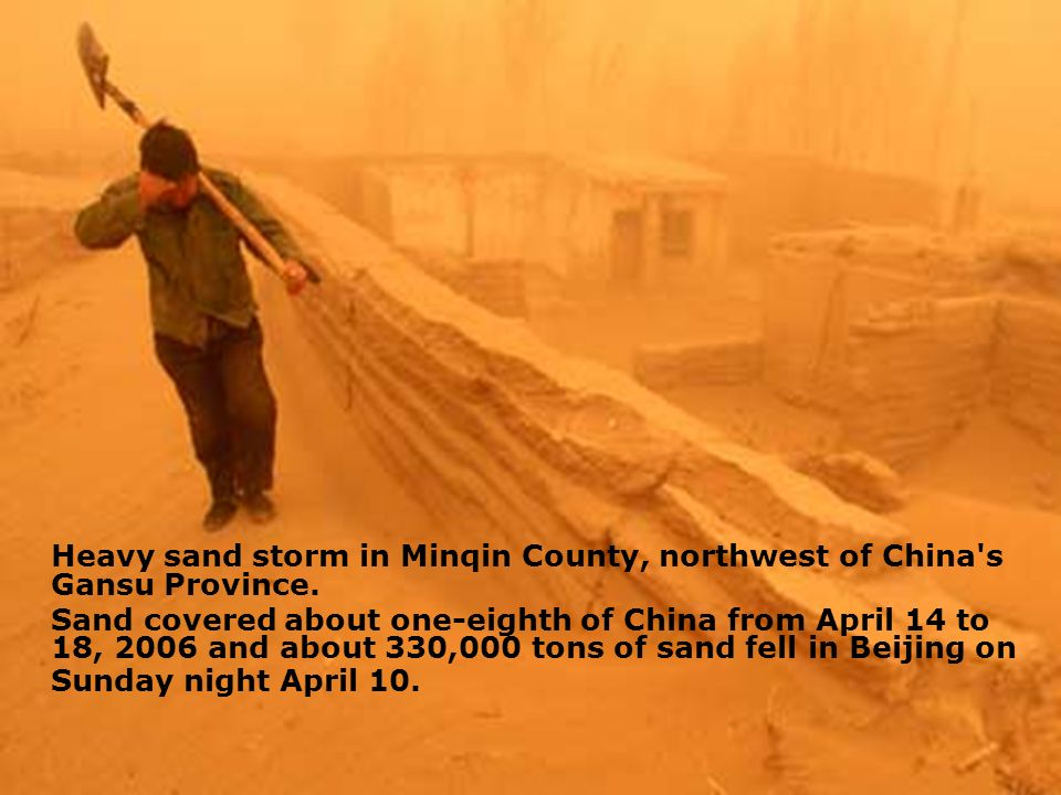 Heavy sand storm in Minqin County, northwest of China s Gansu Province.