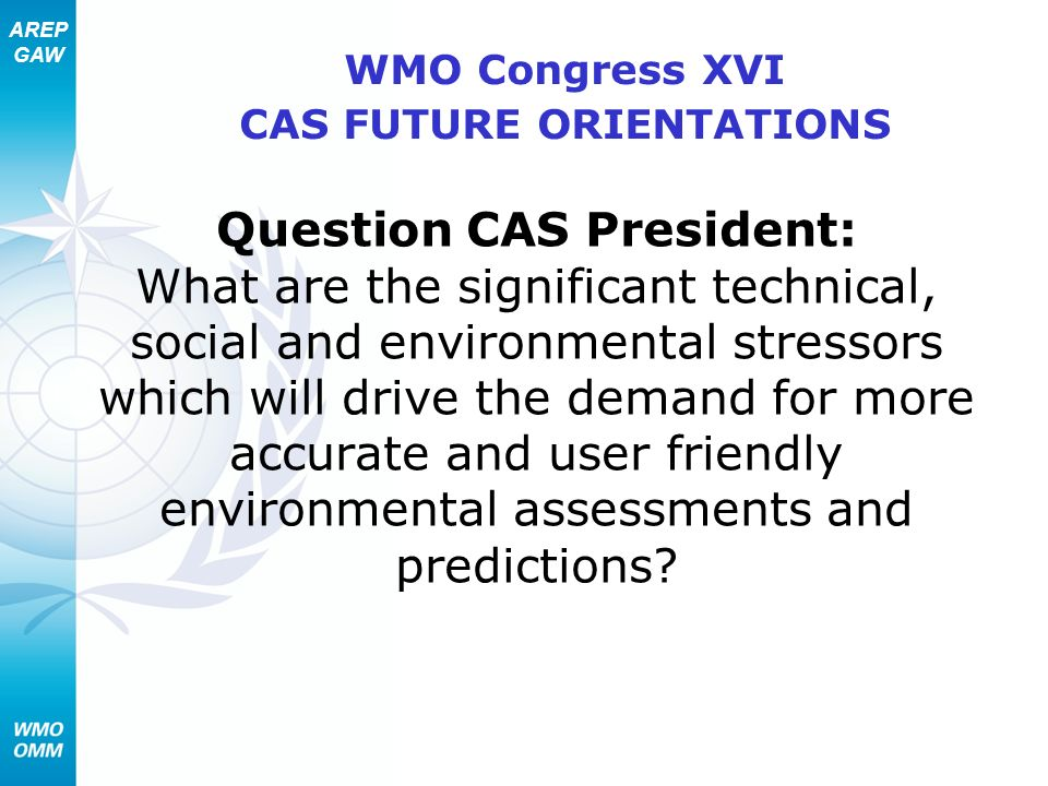 WMO Congress XVI CAS FUTURE ORIENTATIONS
