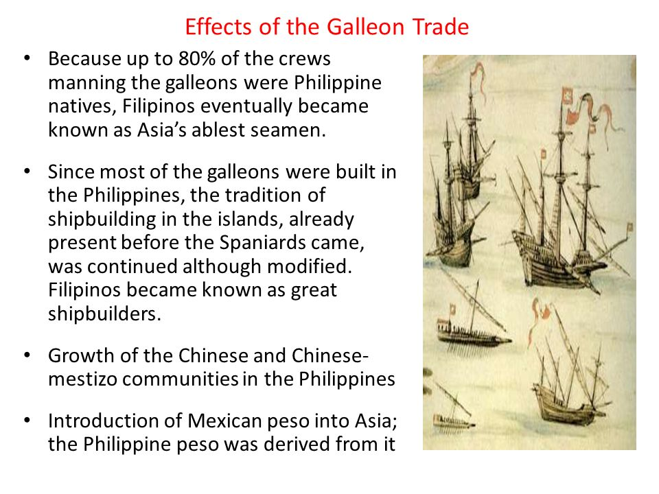 reaction about the galleon trade in the philippine s The global and the local:  complexity of the manila galleon trade that attracted merchants  71 the emperor's only reaction was to ask the audiencia.