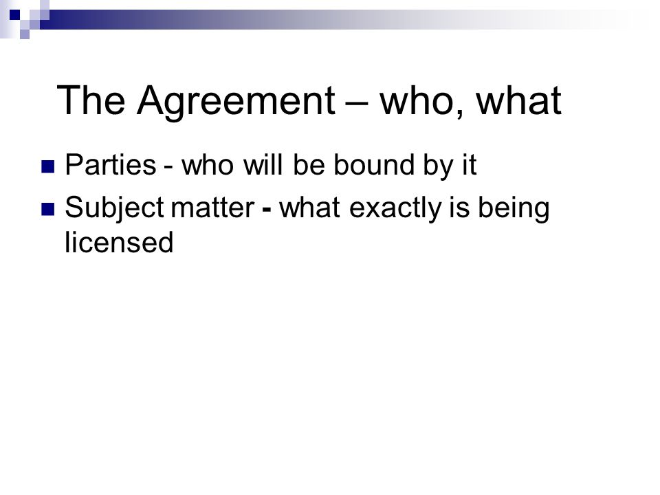 The Agreement – who, what