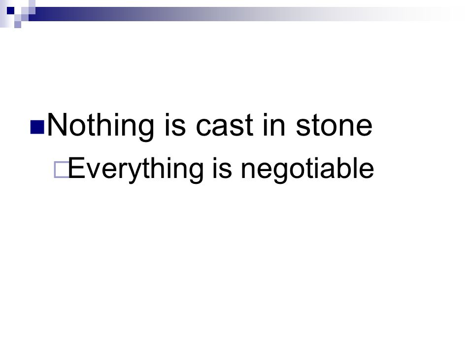 Nothing is cast in stone