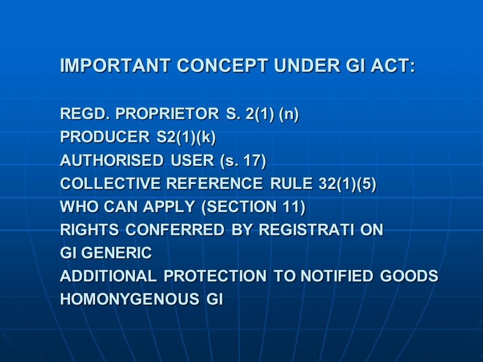 IMPORTANT CONCEPT UNDER GI ACT: REGD. PROPRIETOR S