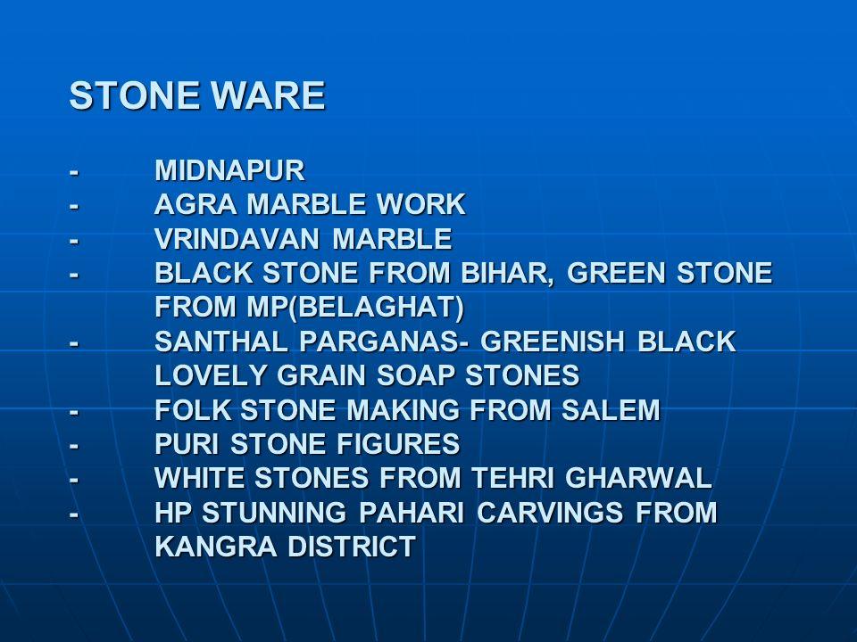 STONE WARE -. MIDNAPUR -. AGRA MARBLE WORK. -. VRINDAVAN MARBLE -